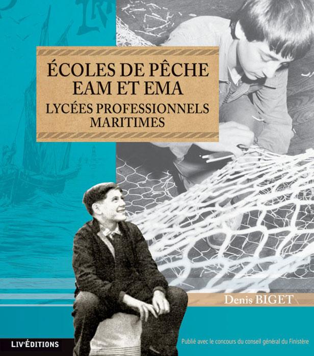 Ecoles de pêche EAM et EMA, Lycées professionnels Maritimes